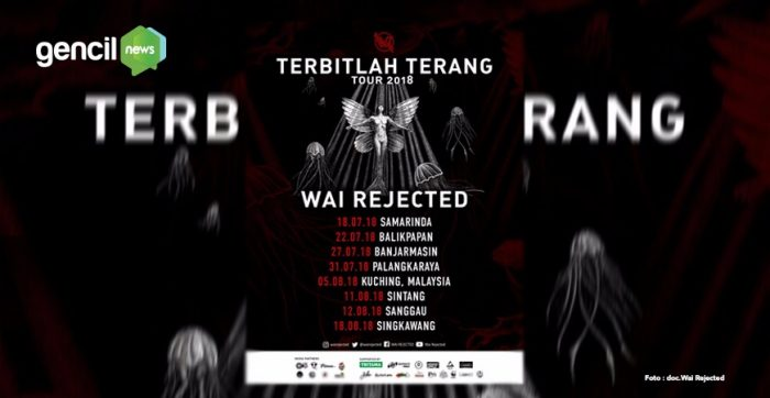 "Wai Rejected Gelar Tour Album ""Terbitlah Terang"""