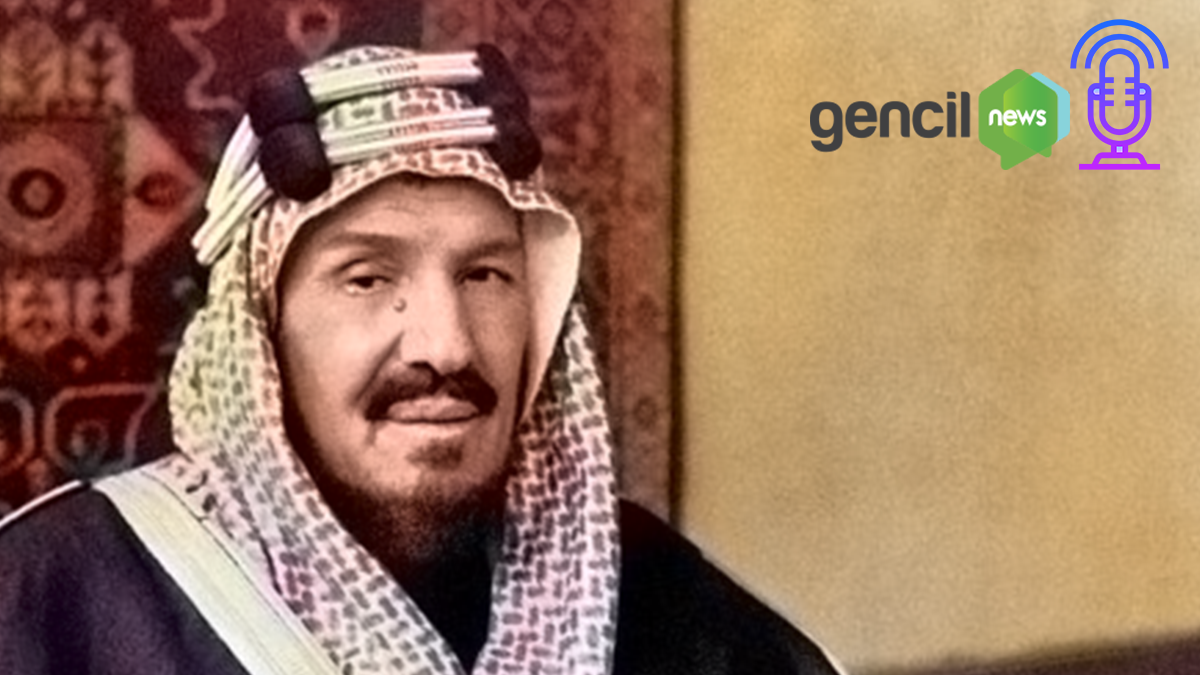 PODCAST: Catatan Sejarah Abdul Aziz bin Saud Raja Arab Saudi Pertama