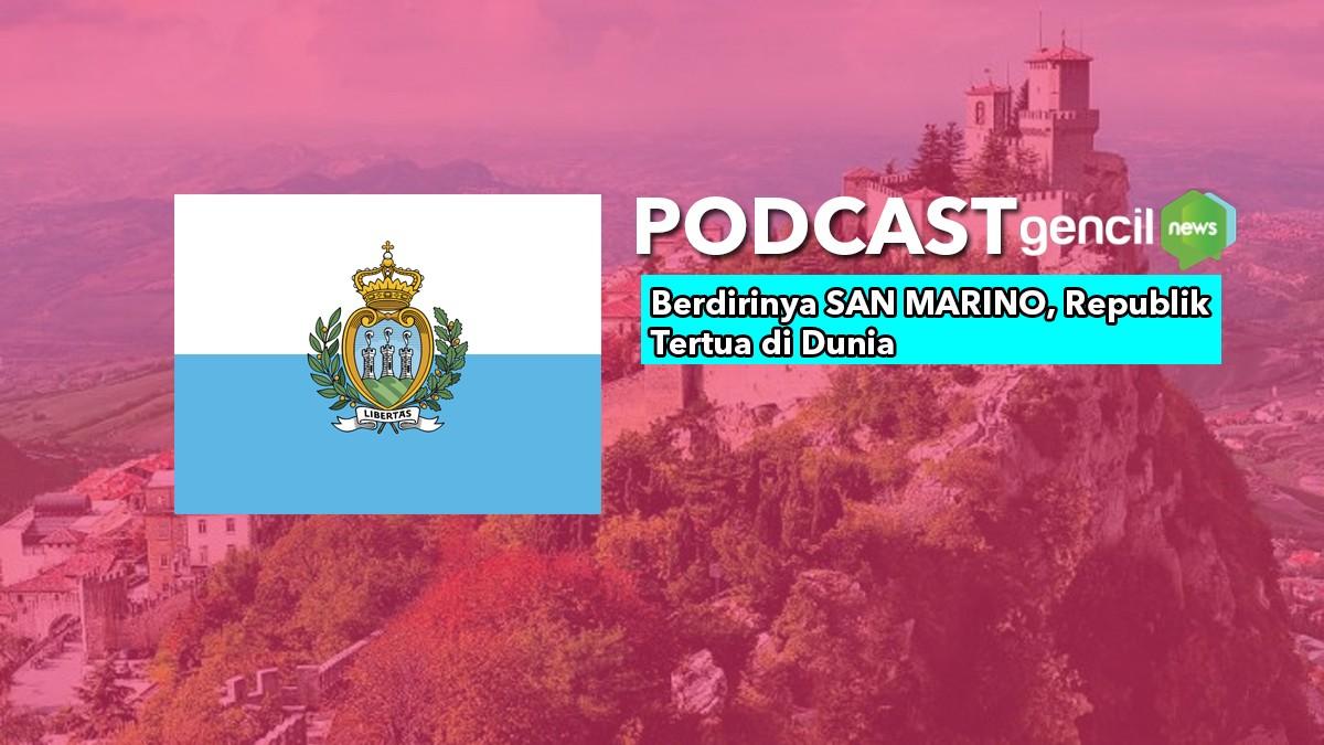 Berdirinya SAN MARINO, Republik Tertua di Dunia