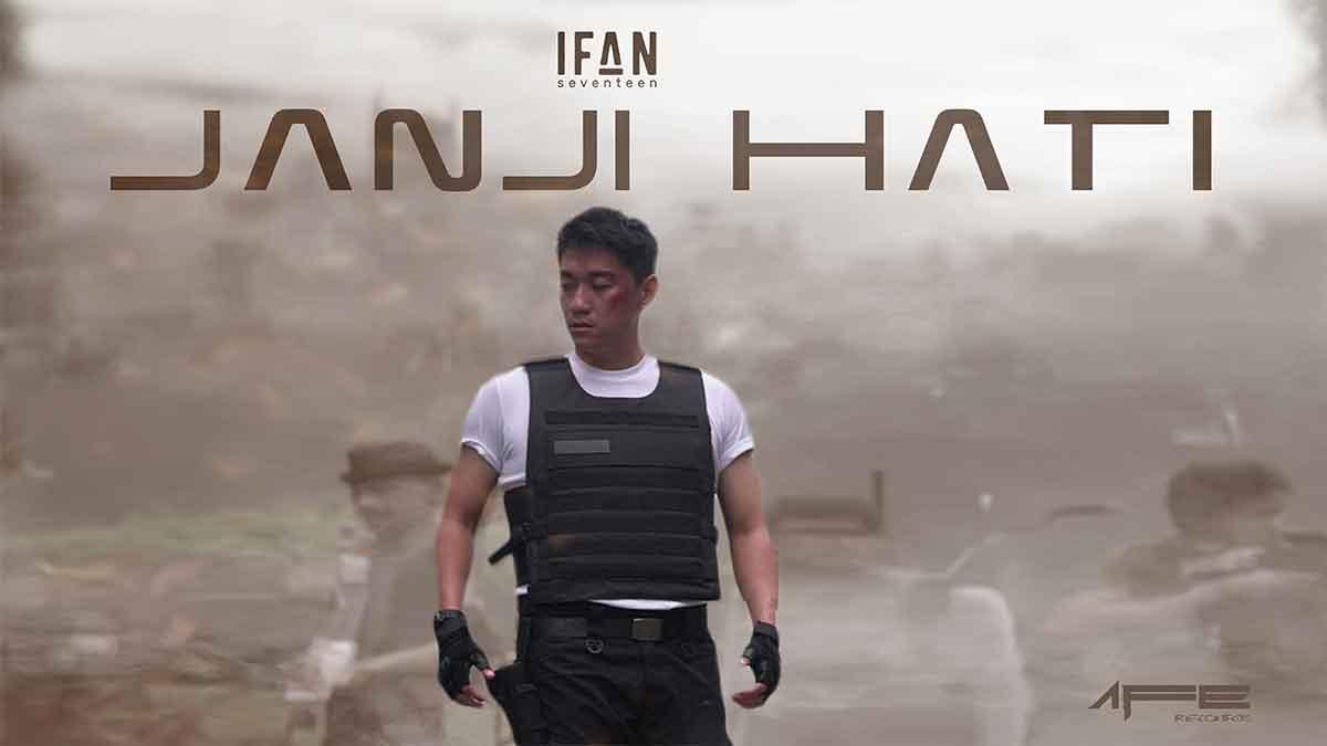 Janji Hati Ifan Seventeen, Ini Lirik dan Video Klipnya